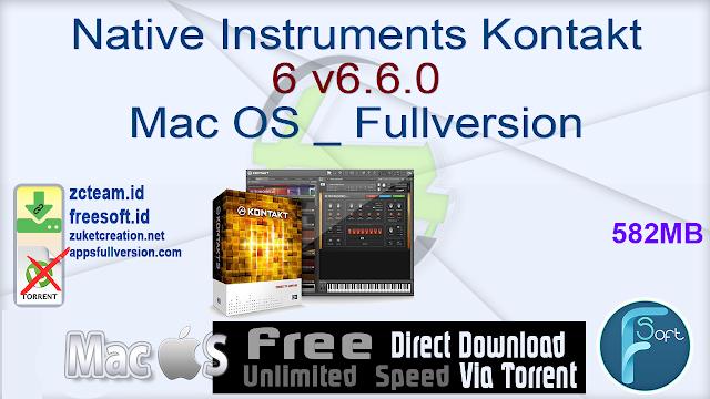 Native Instruments Kontakt 6 v6.6.0 Mac OS _ Fullversion