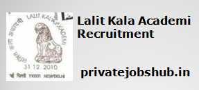 Lalit Kala Academi Recruitment