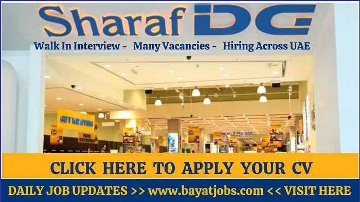 Sharaf DG Careers in Dubai & Across UAE Walk In Interview