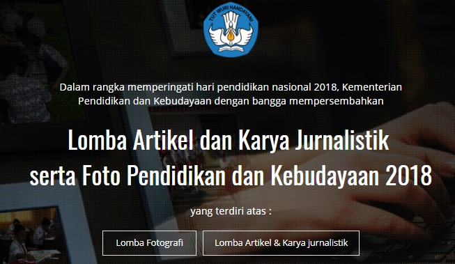 Lomba Artikel dan Karya Jurnalistik  serta Foto Pendidikan dan Kebudayaan 2018