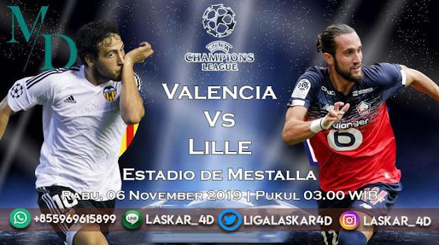 Prediksi Pertandingan Bola Valencia vs Lille 06 November 2019