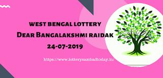 Dear Bangalakshmi Raidak 24-07-2019,West Bengal Lottery