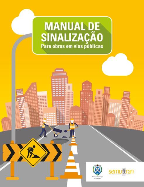 Manual de Sinalização - Trânsito Seguro