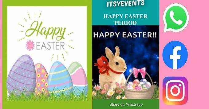Wish Happy Easter Period through WhatsApp