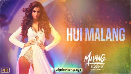 HUI MALANG LYRICS – Malang | Lyrics4Songs.xyz