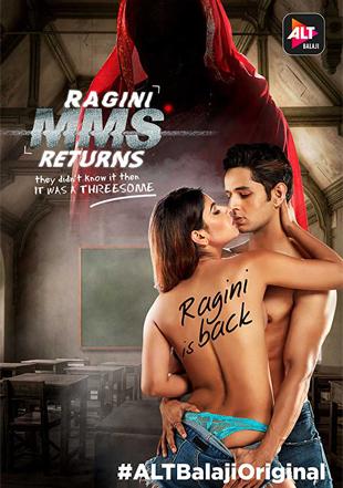 RAGINI MMS RETURNS 2017 Complete S01 Full Episode Download HDRip 720p