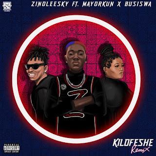 [Music] Zinoleesky ft. Mayorkun & Busiswa – kilofeshe (Remix)