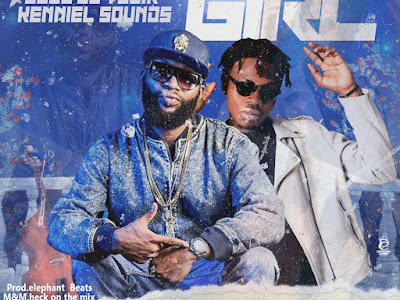 New Joint :  Elephant Beat Ft Boss Dj Yosir X Kenniel Sounds - Kind Girl