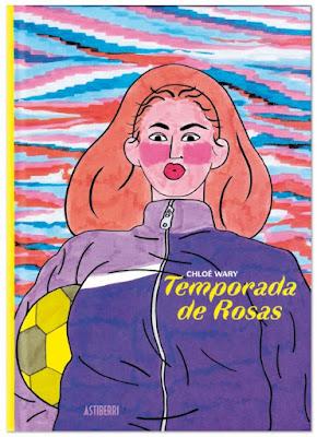 Temporada de rosas de Chloé Wary comic futbol