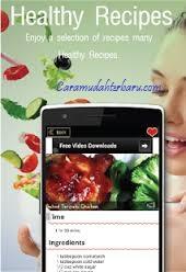 Cara Menemukan Resep Makanan Sehat Dengan Aplikasi Healthy Recipes