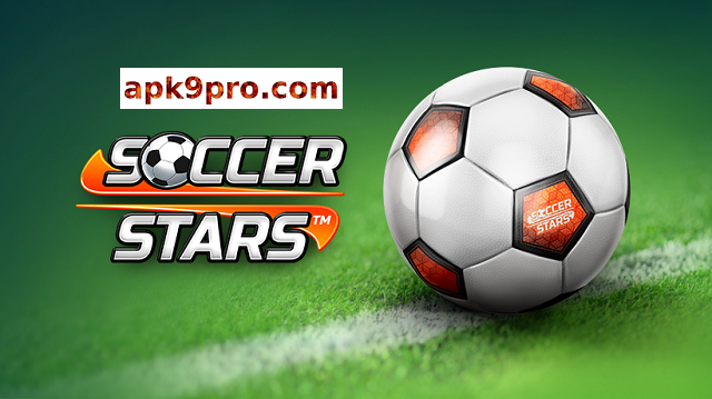 Soccer Stars 4.5.0 Apk + Mod File size 54 MB for android
