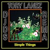 [Music] DJDS Ft. Tory Lanez & Rema – Simple Things