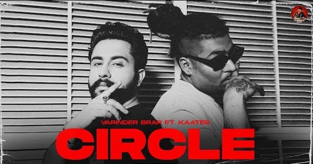 Circle Lyrics - Varinder Bra