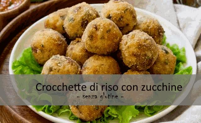 Crocchette di riso con zucchine