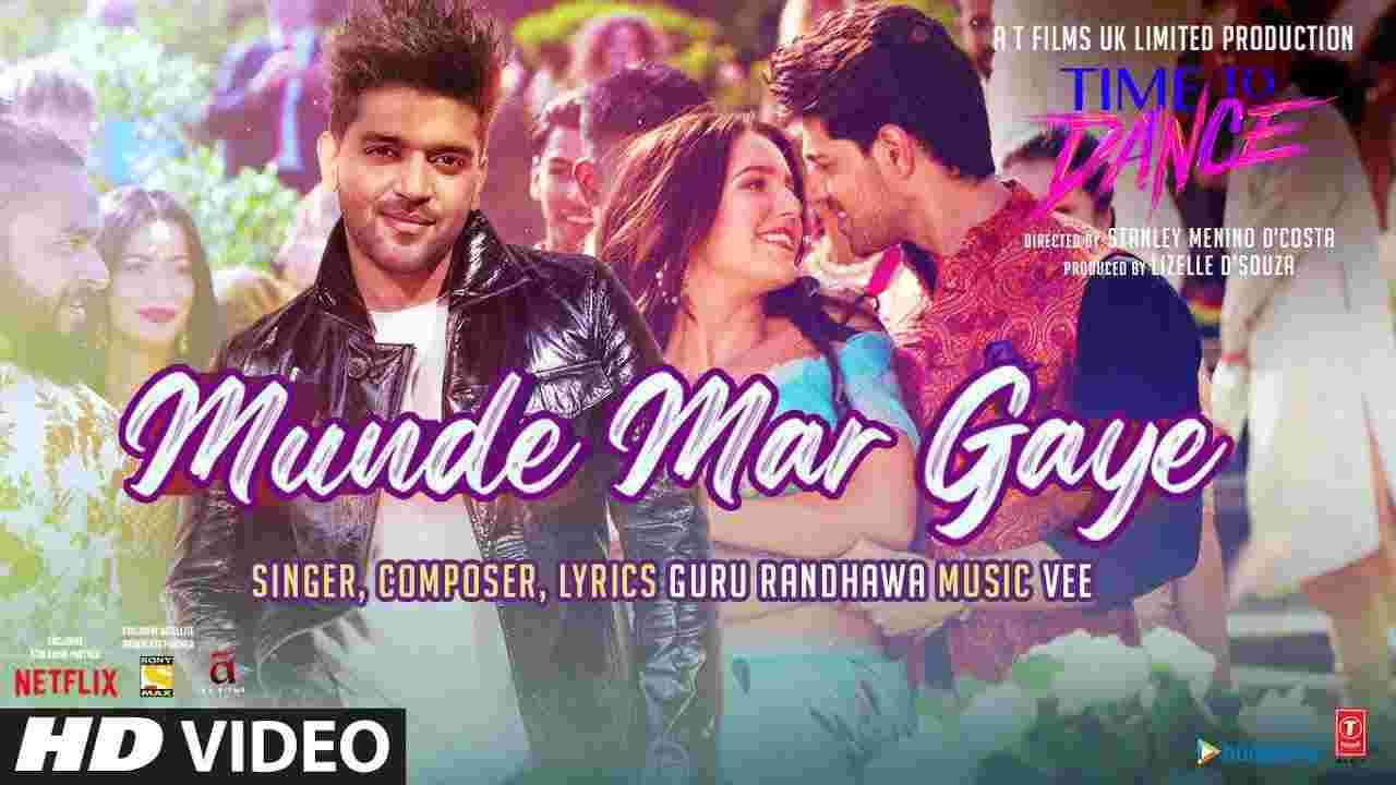 Munde mar gaye lyrics in Hindi Time to dance Guru Randhawa