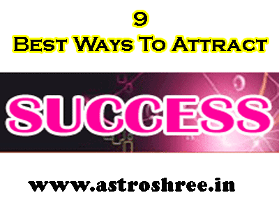 9 tips by astrologer to attract success in life