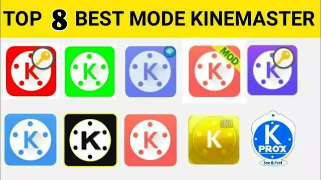 Top 8 Types of KineMaster Pro Mod Apk 2020 For Android Google Drive Download