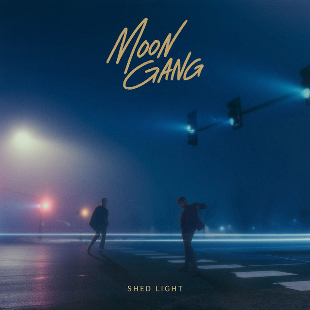 Moon Gang — Shed Light