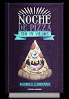 Noche de pizza con mi villano
