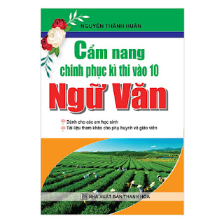 Cẩm Nang Chinh Phục Kì Thi Vào Lớp 10 Ngữ Văn ebook PDF-EPUB-AWZ3-PRC-MOBI