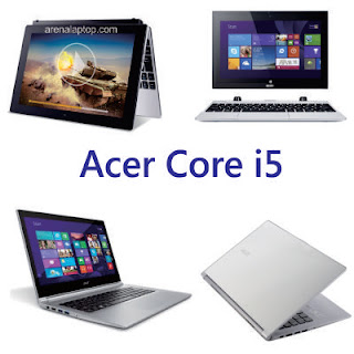Daftar Harga Laptop Acer Core i5 Terbaru 2016
