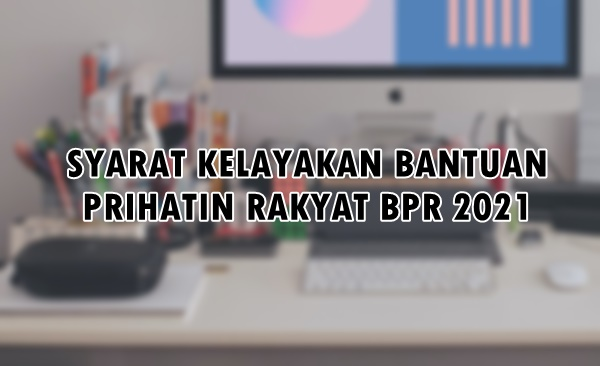 Cara memohon BPR 2021