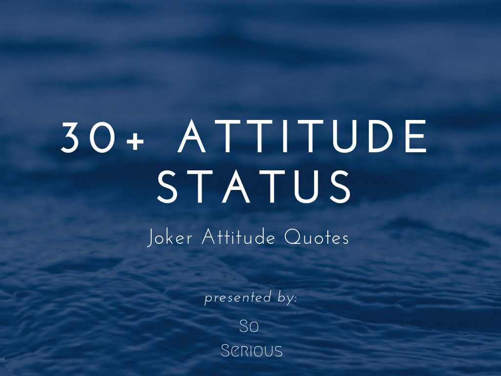 30+ Joker Attitude Status For Whatsapp - Soserious In | WhatsApp