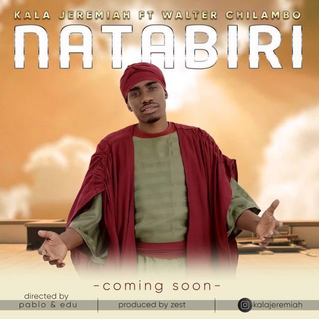 Kala Jeremiah Ft Walter Chilambo - Natabiri