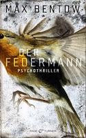 http://franzyliestundlebt.blogspot.de/2015/02/rezension-der-federmann-von-max-bentow.html