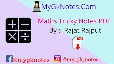 Maths Tricky Notes PDF By :- Rajat Rajput