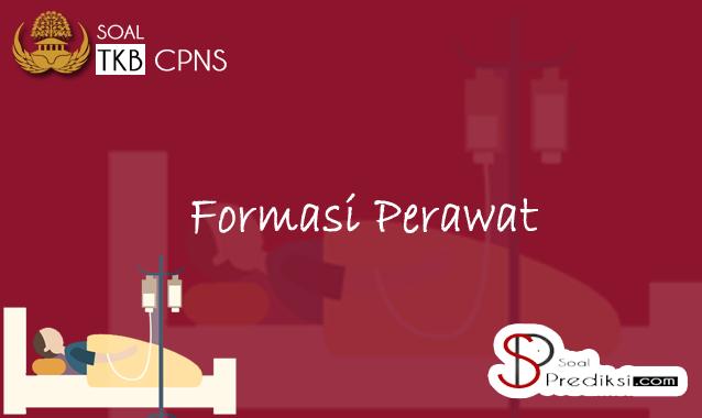 soal SKB (Seleksi Kompetensi Bidang) formasi keperawatan CPNS