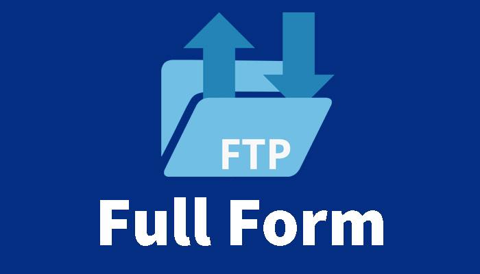 FTP Full Form in Hindi – एफटीपी क्या है?