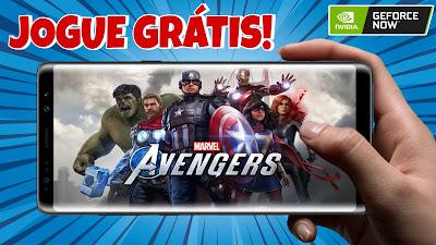 Marvel's Avengers - GRÁTIS no CELULAR pelo Geforce Now