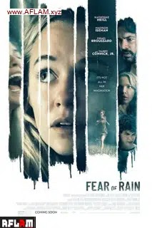 فيلم Fear of Rain 2021 مترجم اون لاين