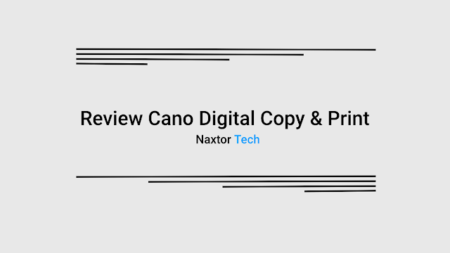 Review Cano digital copy & printing