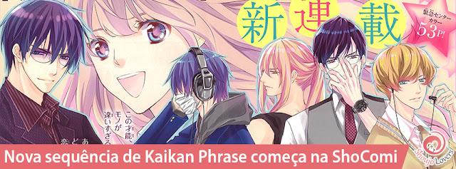 Nova sequência de Kaikan Phrase começa na ShoComi