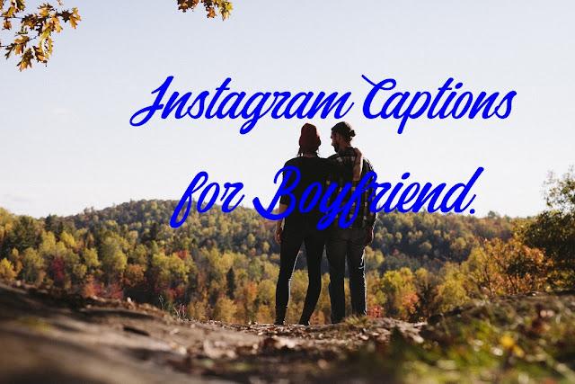 Instagram caption for boyfriend