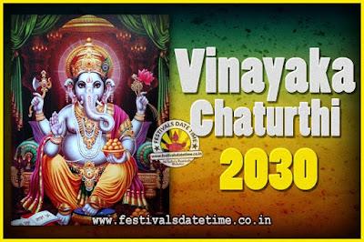 2030 Vinayaka Chaturthi Vrat Yearly Dates, 2030 Vinayaka Chaturthi Calendar