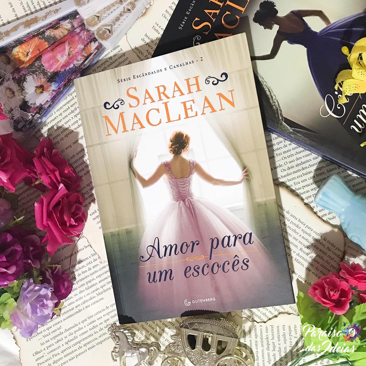 Amor para um Escocês #02 || Sarah McLean