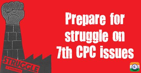 prepare-struggle-7th-CPC-issues