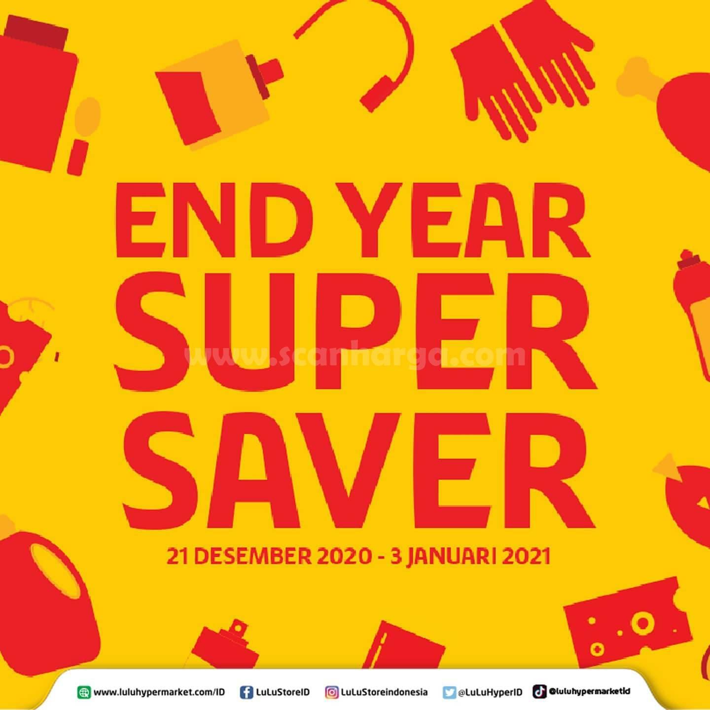 Promo Lulu Hypermarket END YEAR SUPER SAVER* 21 Desember 2020 - 3 Januari 2021