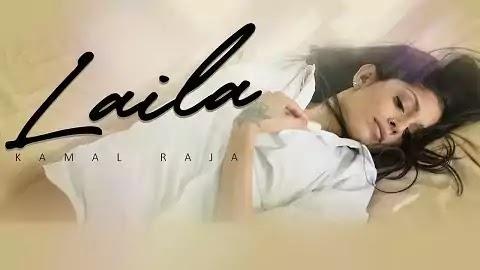 Laila Lyrics - Kamal Raja, Chichi | Latest Hindi Song 2020