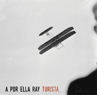 A Por Ella Ray TURISTA