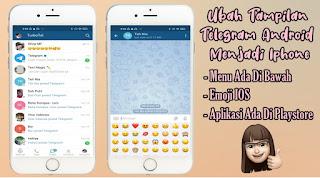 Cara Mengubah Tampilan Telegram Mirip Iphone