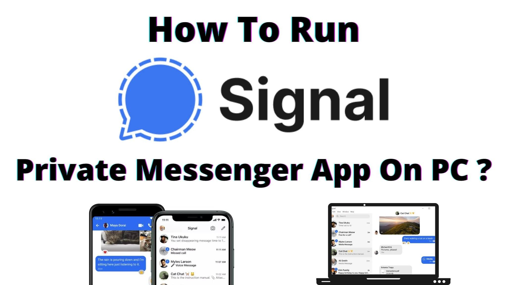 How To Run Signal Private Messenger App On PC? [Latest 2021]
