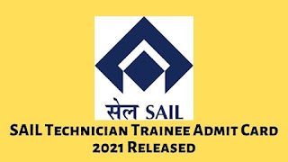 SAIL Technician Trainee Admit Card 2021 Released