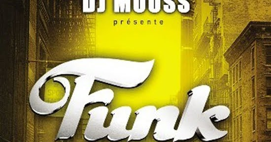 dj mouss funk connection