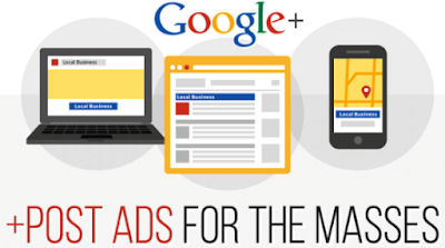 How to Effectively Take Advantage of Google Plus's +Post Ads Feature