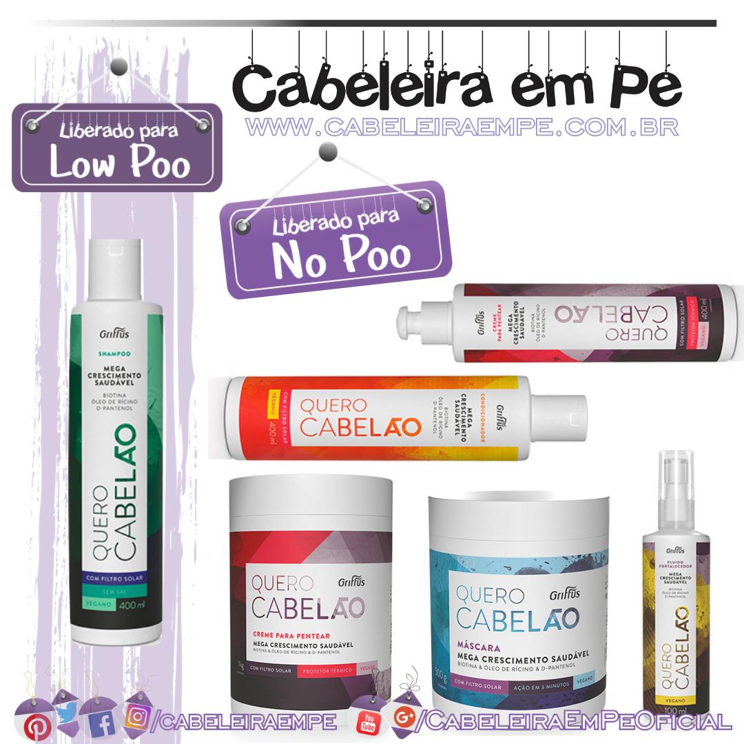 Shampoo (Low Poo), Condicionador, Máscara, Creme para Pentear e Fluido (liberados para No Poo) Quero Cabelão - Griffus
