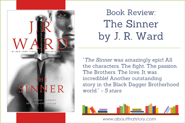 Book Review: The Sinner by J. R. Ward | About That Story